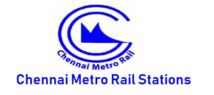 Chennai Metro Rail Stations