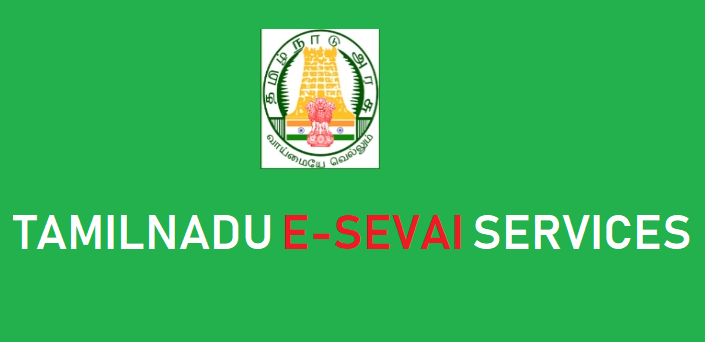 E Sevai Services in Tsmilnadu